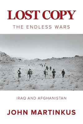 Lost Copy: The Endless Wars Iraq and Afghanistan (Brand New Book)