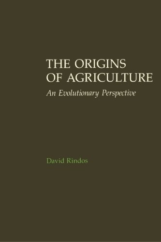 Rindos Origins of Agriculture by David Rindos, ISBN: 9780125892810