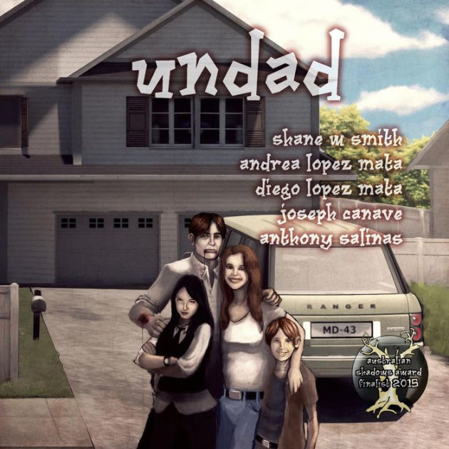 Undad by Shane W Smith, ISBN: 9780992520946