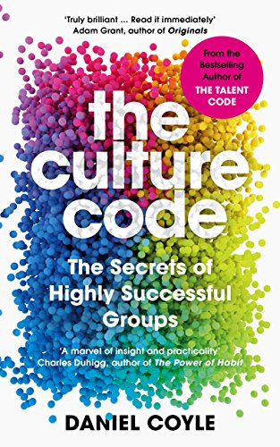The Culture Code by Daniel Coyle, ISBN: 9781847941268