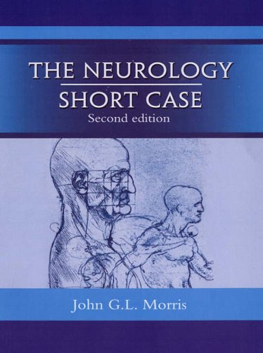 The Neurology Short Case (A Hodder Arnold Publication)