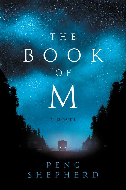 The Book of M by Peng Shepherd, ISBN: 9780062669605
