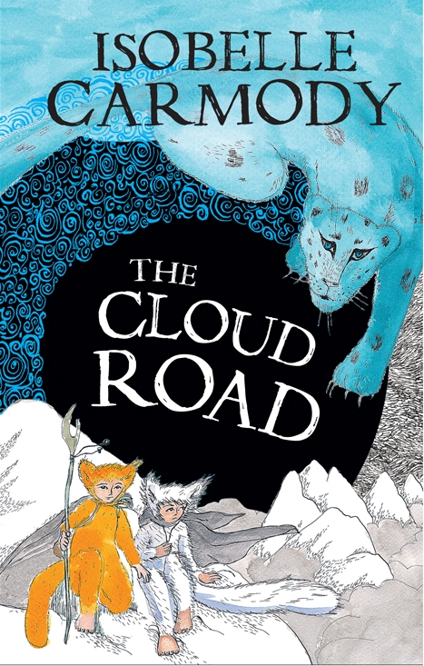 The Cloud Road: The Kingdom Of The Lost: Book 2. by Isobelle Carmody, ISBN: 9781742538174