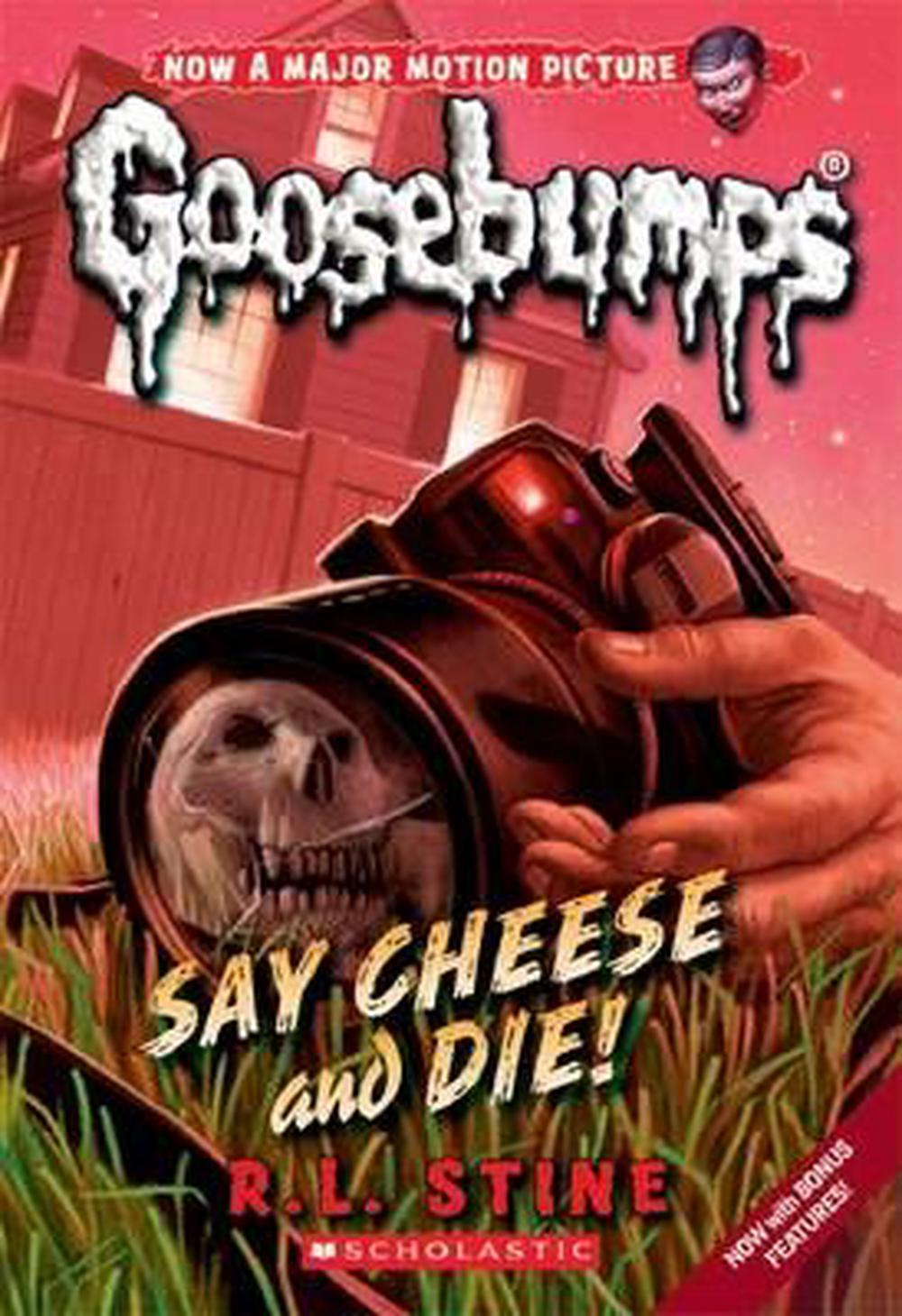 Goosebumps Classic#8 Say Cheese and Die!