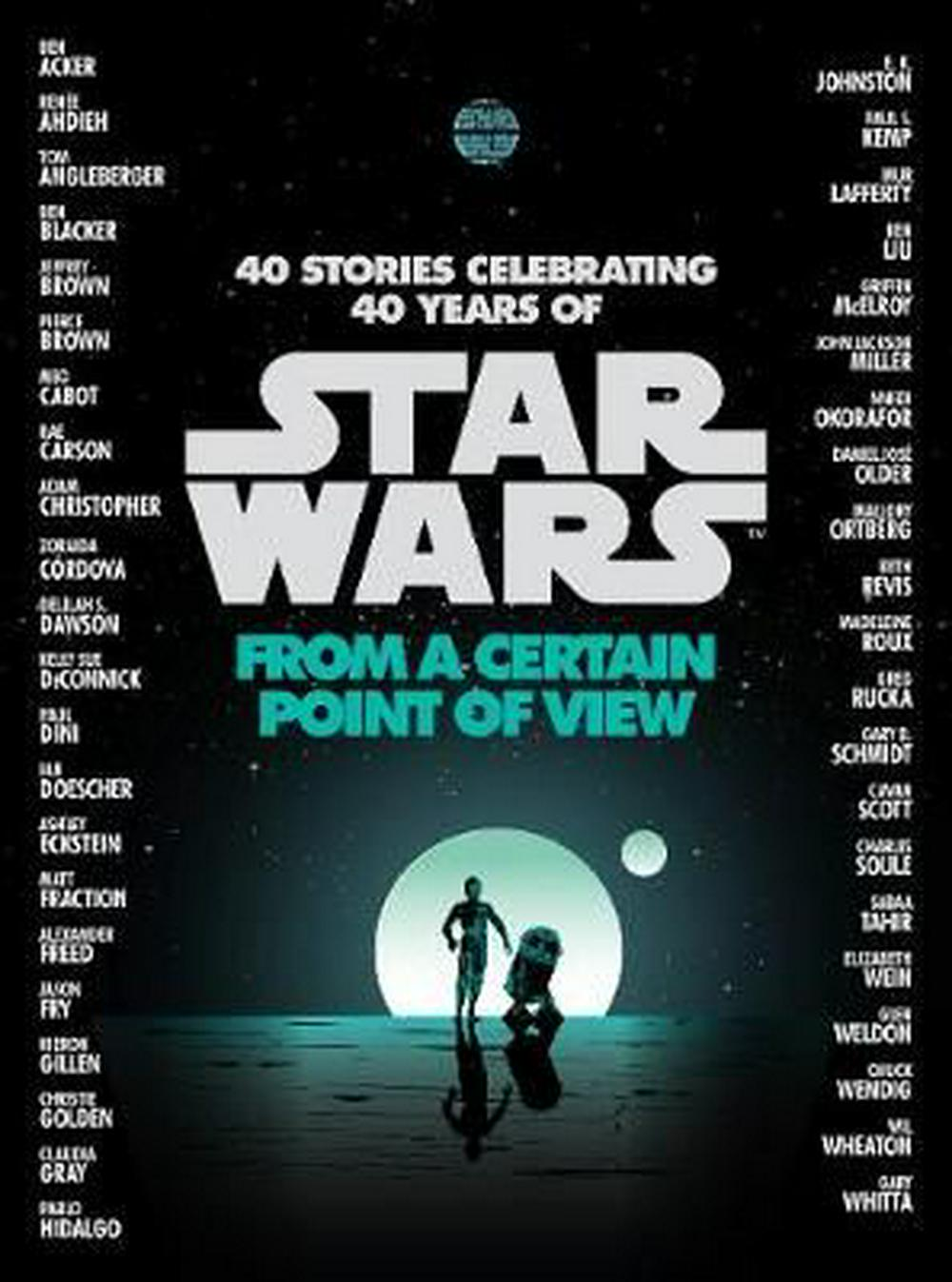 Star Wars: From a Certain Point of View by Renee Ahdieh, ISBN: 9781780896892