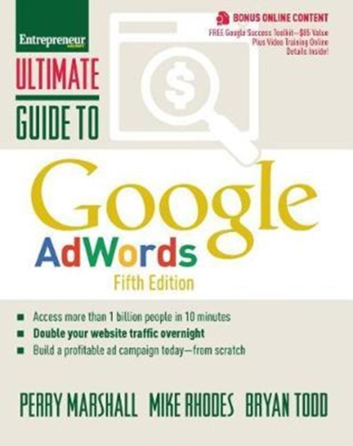 Ultimate Guide to Google AdWordsHow to Access 100 Million People in 10 Minutes