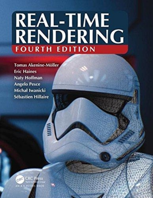 Real-Time Rendering, Fourth Edition by Tomas Akenine-MoÞller, Eric Haines, Naty Hoffman, ISBN: 9781138627000