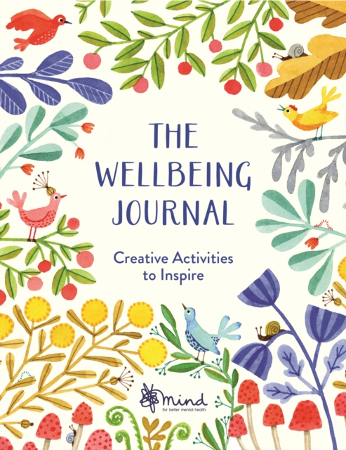 The Wellbeing JournalCreative Activities to Inspire