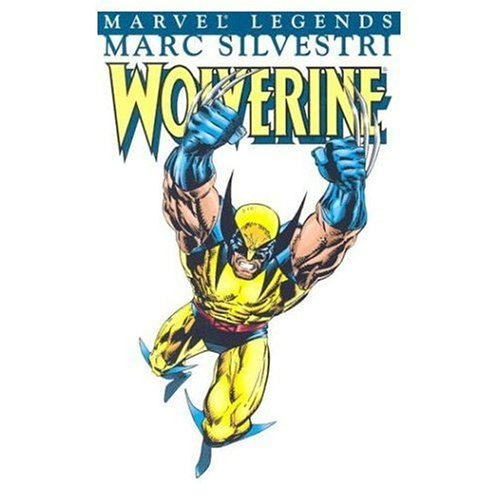 Wolverine Legends: v. 6: Marc Silvestri