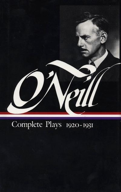 Eugene O'Neill: Complete Plays Vol. 2 1920-1931 (LOA #41) by Eugene O'Neill, ISBN: 9780940450493