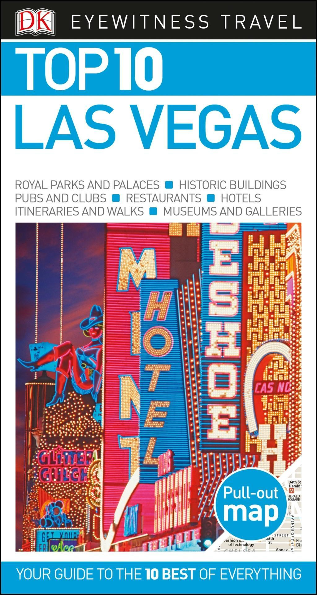 Top 10 Las Vegas (DK Eyewitness Top 10 Travel Guides) by Dk Travel, ISBN: 9781465468772