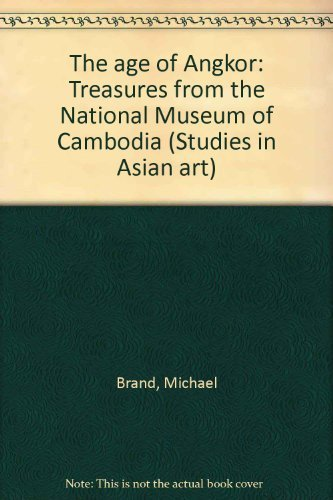 The Age of AngkorTreasures from the National Museum of Cambodia