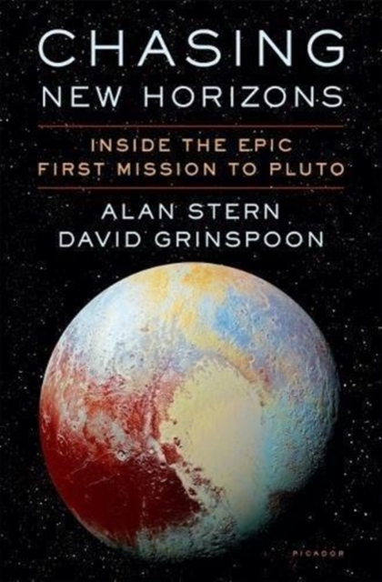 Chasing New Horizons: Inside Humankind's First Mission to Pluto