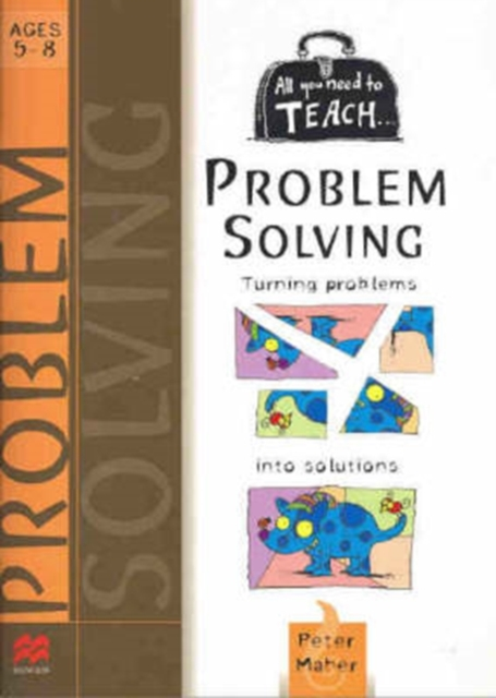 All You Need to Teach ... Problem Solving.