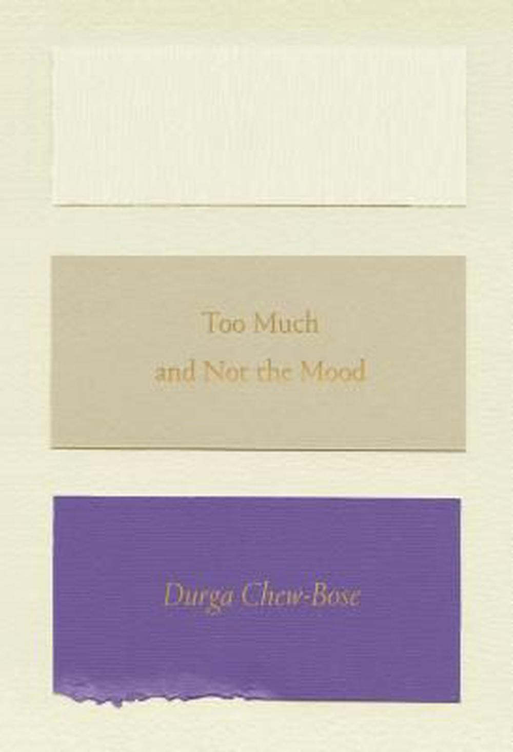 Too Much and Not the Mood: Essays by Durga Chew-Bose, ISBN: 9780374535957