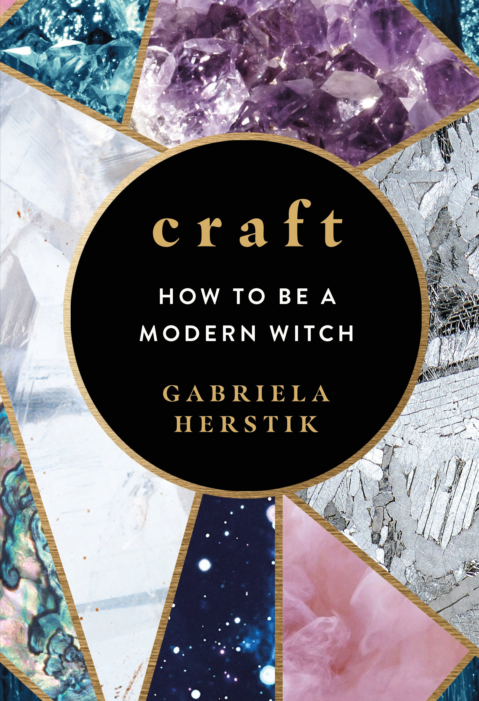 Craft: Everyday Magic for Modern Witches