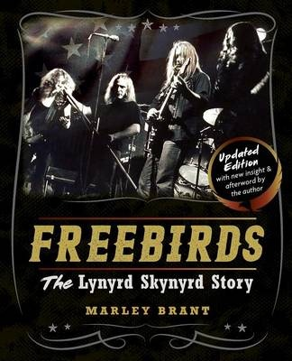 Freebirds: The Lynyrd Skynyrd Story