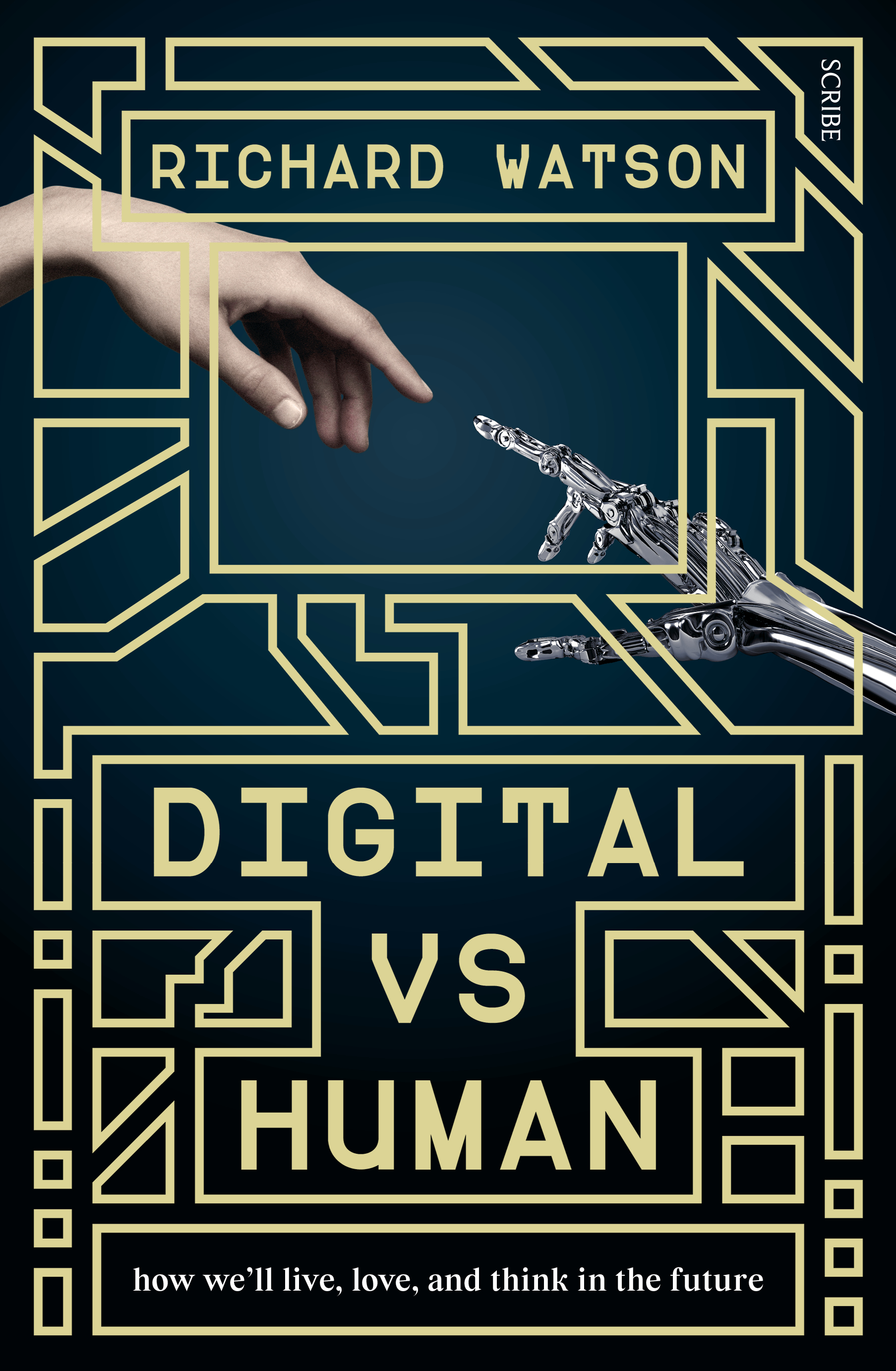 Digital vs Humanhow we'll live, love, and think in the future