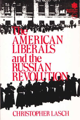 The American Liberals and the Russian Revolution