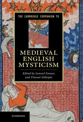 The Cambridge Companion to Medieval English Mysticism by Fanous, Samuel, ISBN: 9780521853439