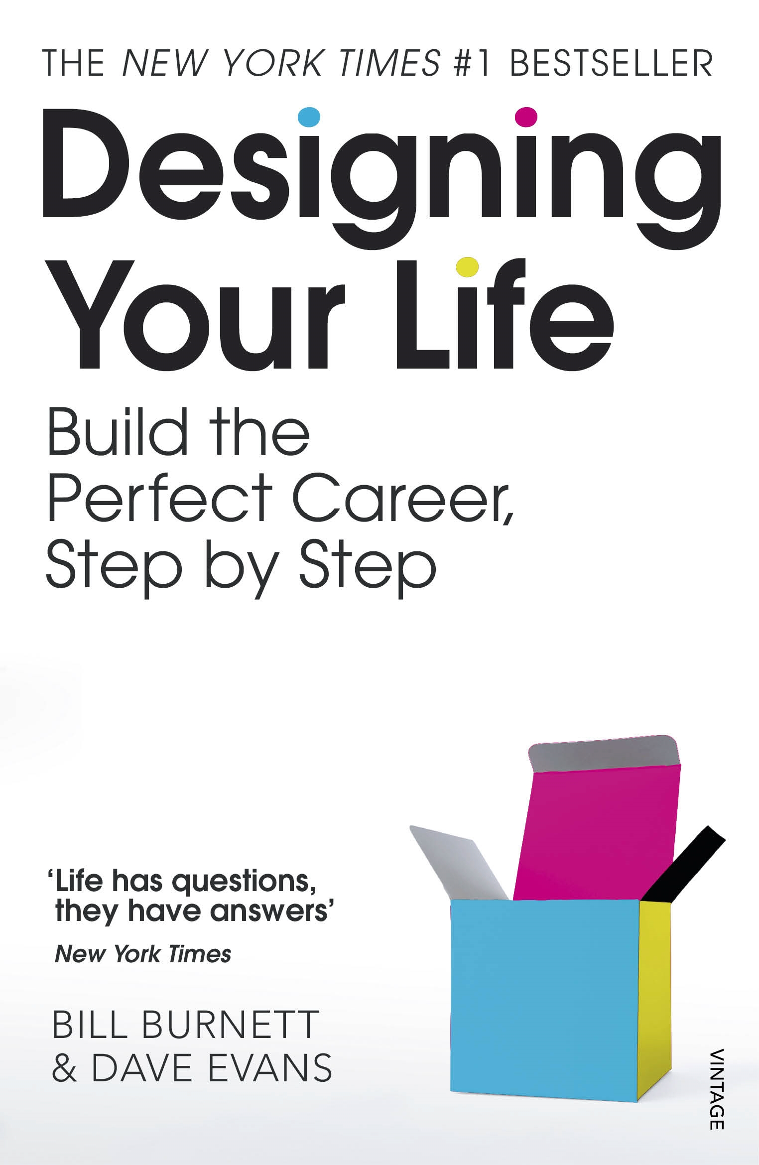 Designing Your Life: Build a Life that Works for You by Bill Burnett, ISBN: 9781784701178