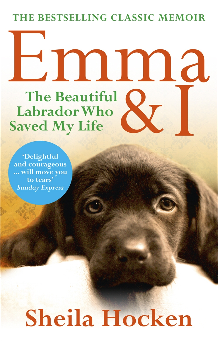 Emma and I by Sheila Hocken, ISBN: 9780091943363