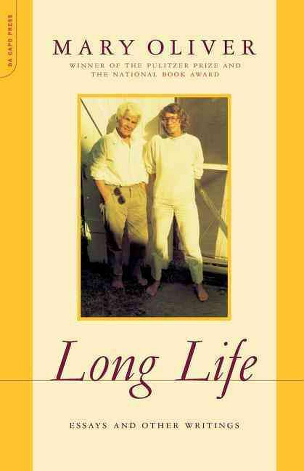 Long Life: Essays and Other Writings