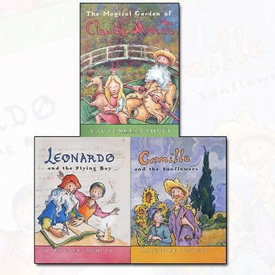 Laurence Anholt Collection Anholt's Artists Series 3 Books Bundle (Camille and the Sunflowers,The Magical Garden of Claude Monet,Leonardo and the Flying Boy)