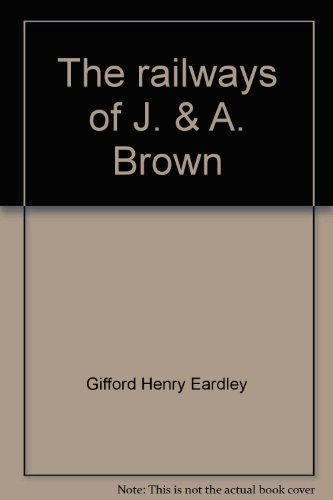 The railways of J. & A. Brown