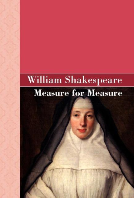 Measure for Measure by William Shakespeare, ISBN: 9781605125497