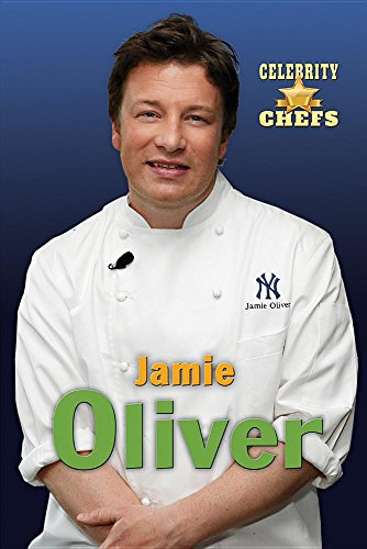 Jamie Oliver (Celebrity Chefs) by Don Rauf, ISBN: 9780766077607