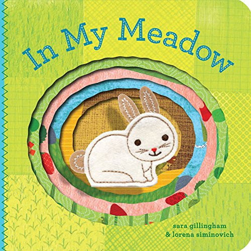 In My Meadow (In My... (Chronicle))