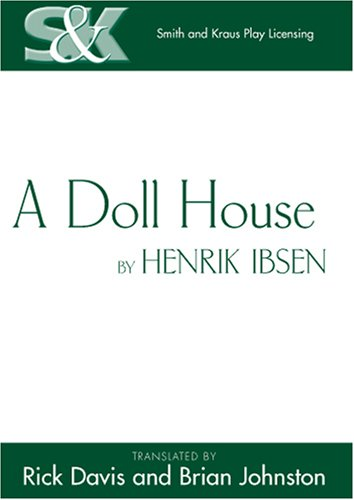 by critical doll essay henrik house ibsen Henrik ibsen's controversial play a doll's house serves as a critical analysis of society, using rich characterization to illustrate the effects of human corruption the characters include nora, a repressed housewife who ultimately abandons her children after realizing that her life no longer represents who.