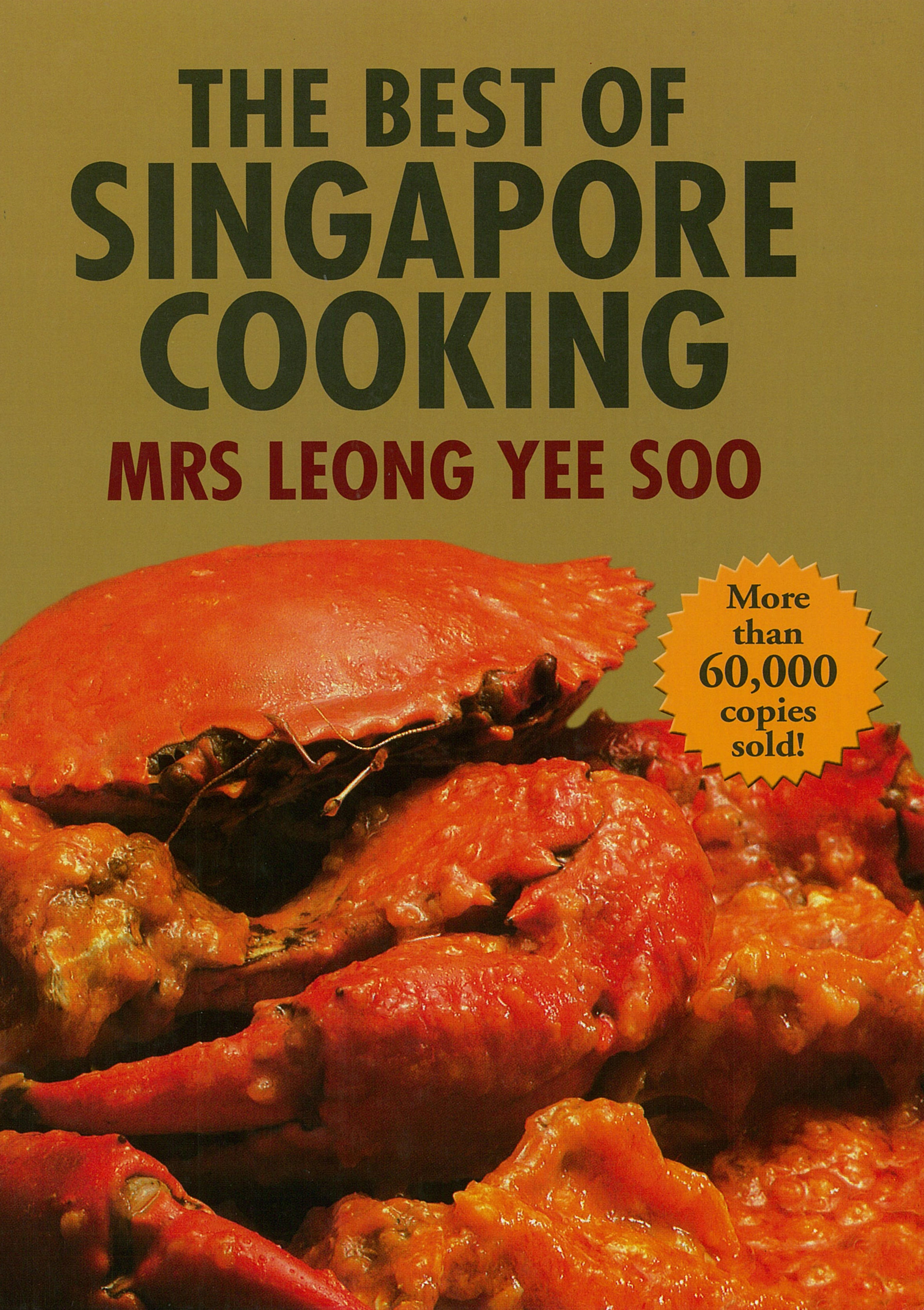 The Best of Singapore Cooking by Leong Yee Soo, ISBN: 9789814561662