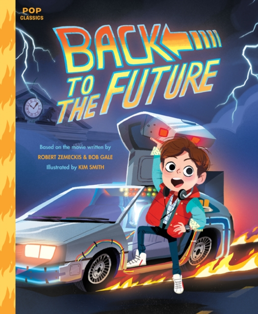 Back To The Future by Kim Smith, ISBN: 9781683690443