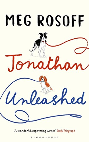 Jonathan Unleashed by Meg Rosoff, ISBN: 9781408870778