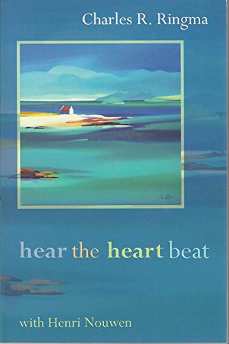 Hear the Heart Beat with Henri Nouwen by Charles Ringma, ISBN: 9780281056668