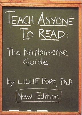 Teach Anyone to Read by Lillie Pope, ISBN: 9781604021486
