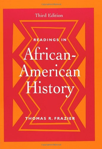 Readings in African-American History by Thomas R. Frazier, ISBN: 9780534523732
