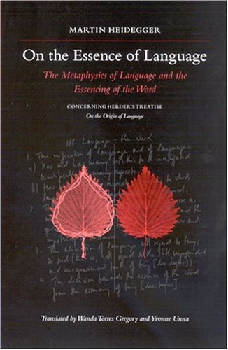On the Essence of Language by Martin Heidegger, ISBN: 9780791462713