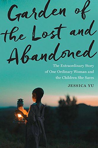 Garden of the Lost and Abandoned by Jessica Yu, ISBN: 9780544617063