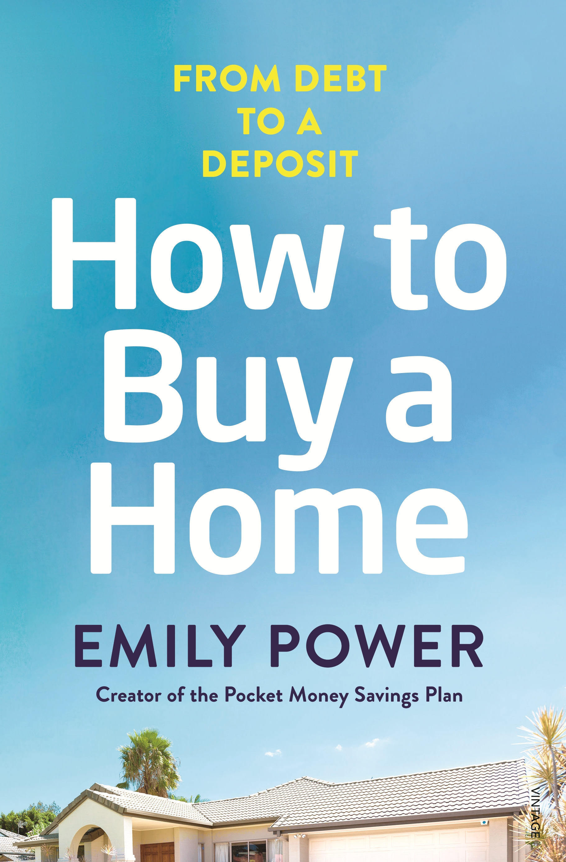 How to Buy a Home by Emily Power, ISBN: 9780143787907