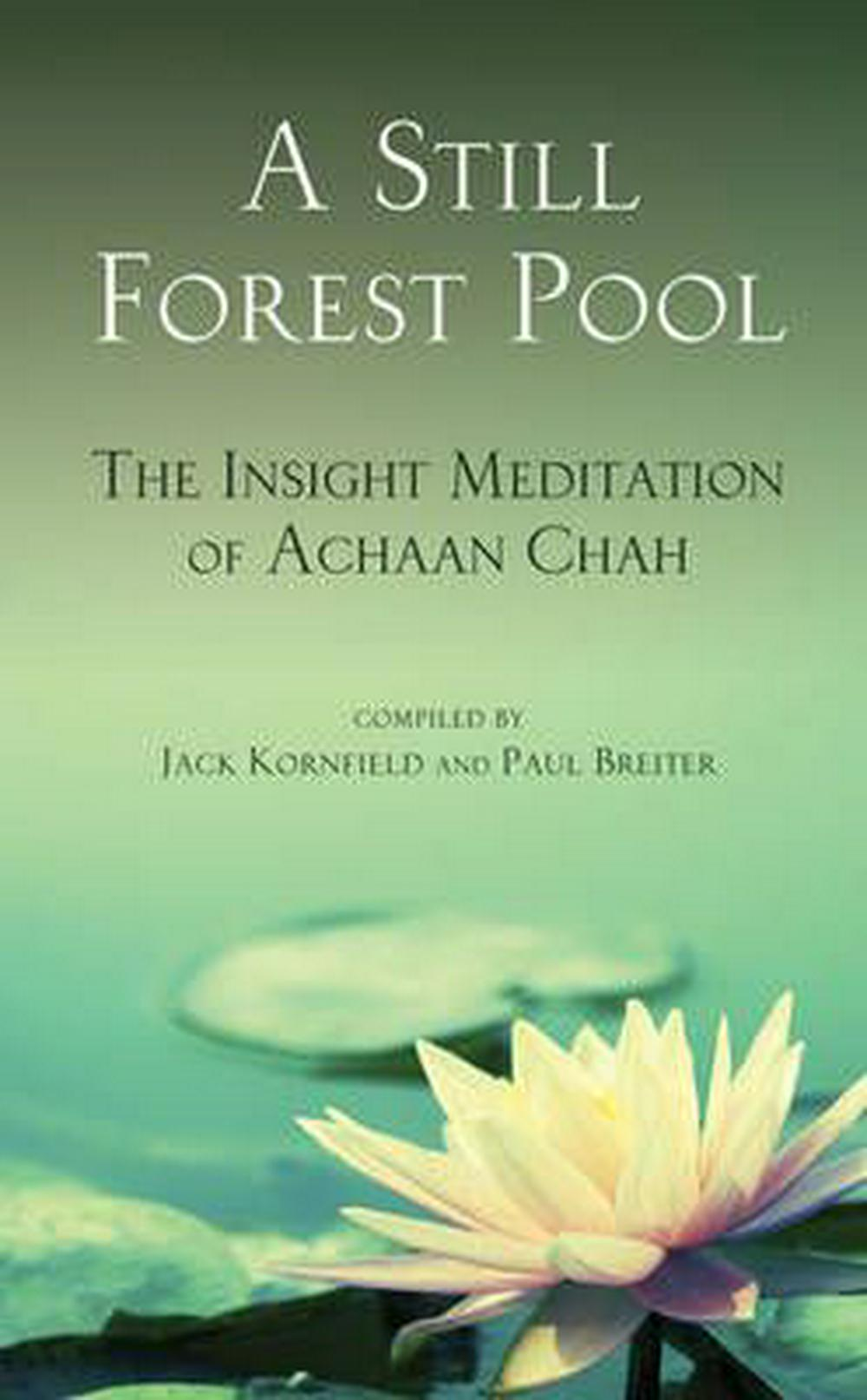 A Still Forest Pool by Achaan Chah, ISBN: 9780835605977