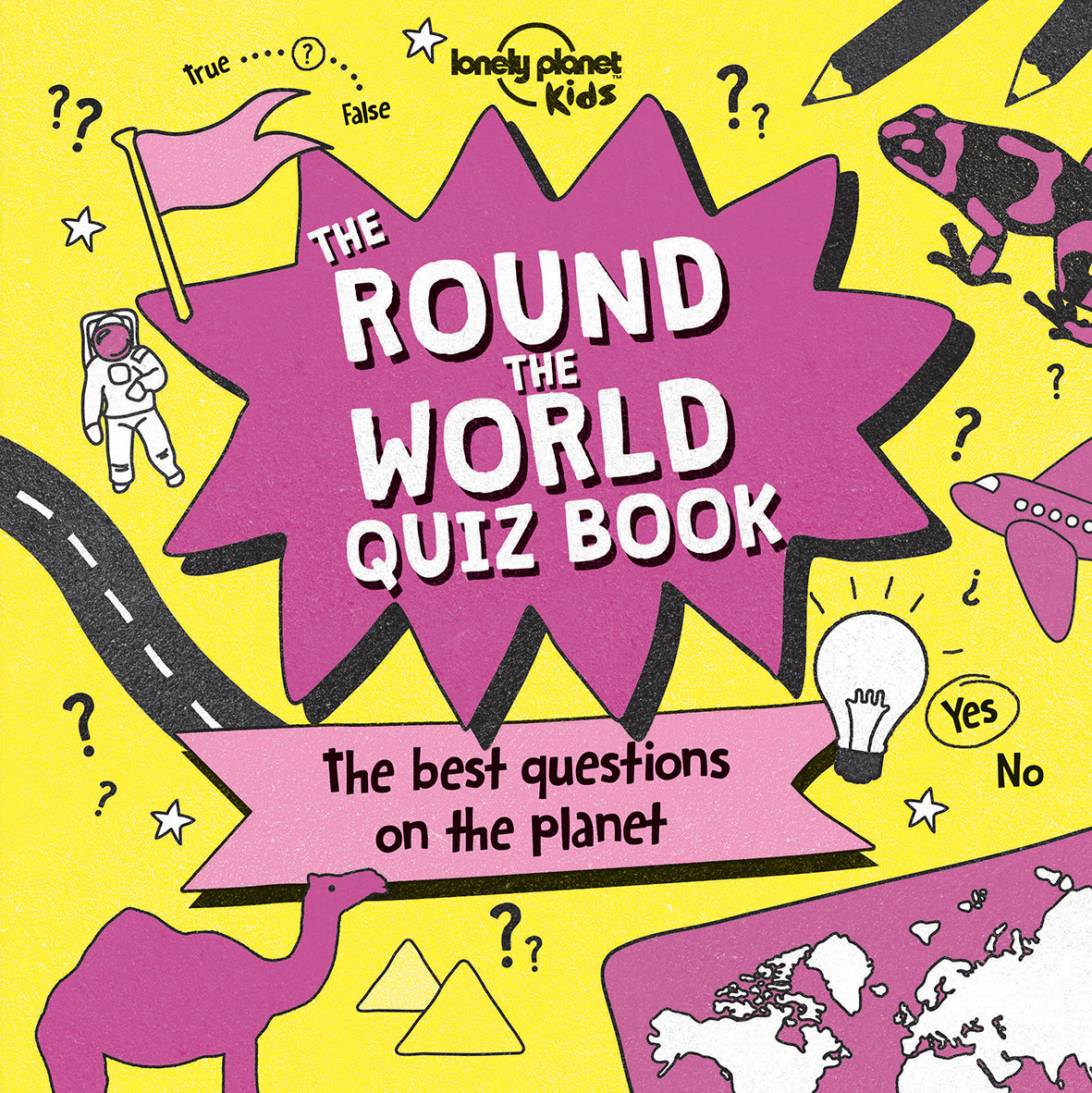 Lonely Planet The Round the World Quiz BookLonely Planet Kids