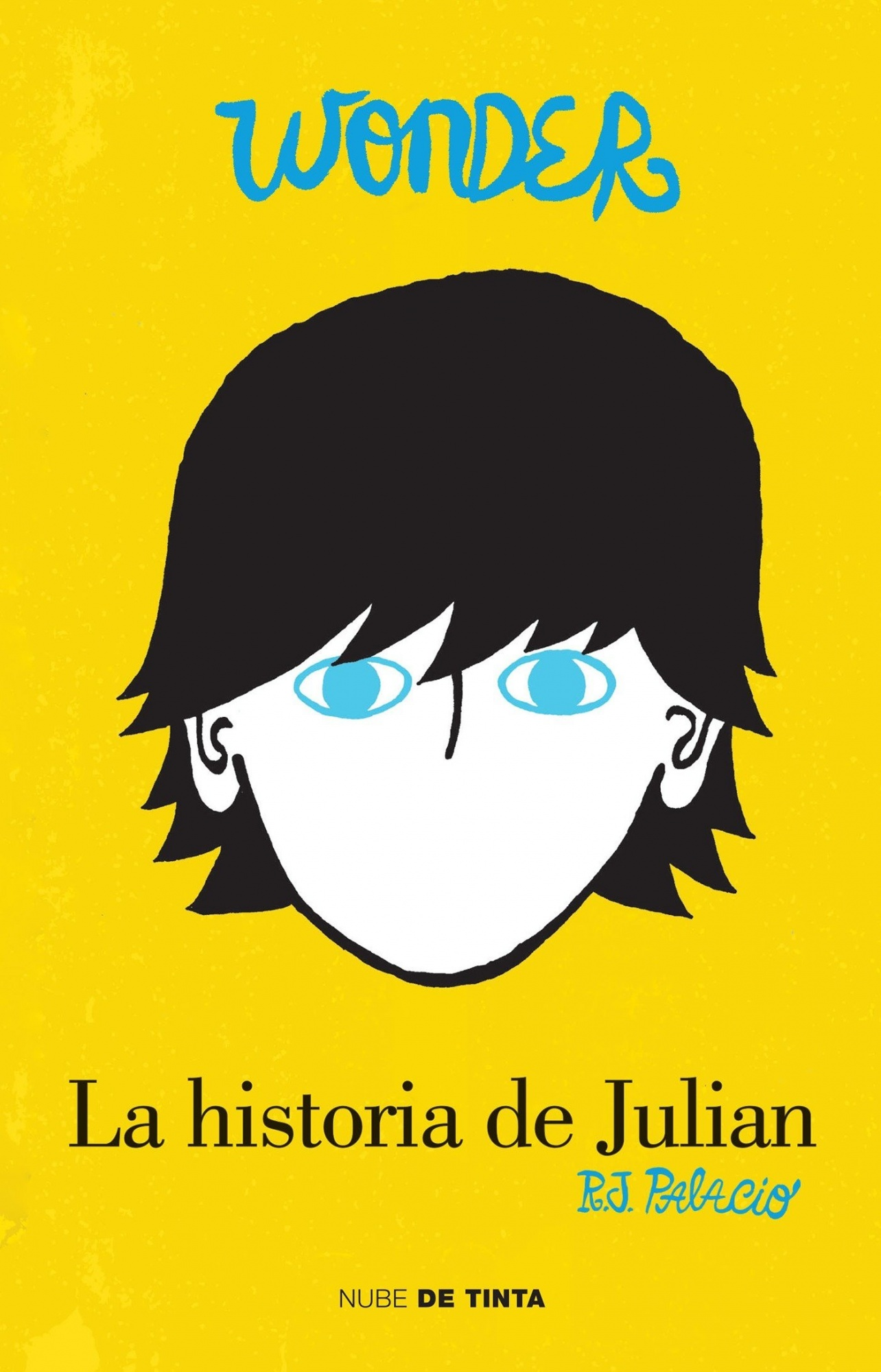 WonderLa Historia de Julian (the Julian Chapter: A Wo... by R. J. Palacio, ISBN: 9786073132428