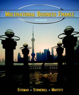 multinational business finance Abebookscom: multinational business finance, global edition (9781292097879) by david k eiteman michael h moffett arthur i stonehill and a great selection of similar new, used and collectible books available now at great prices.