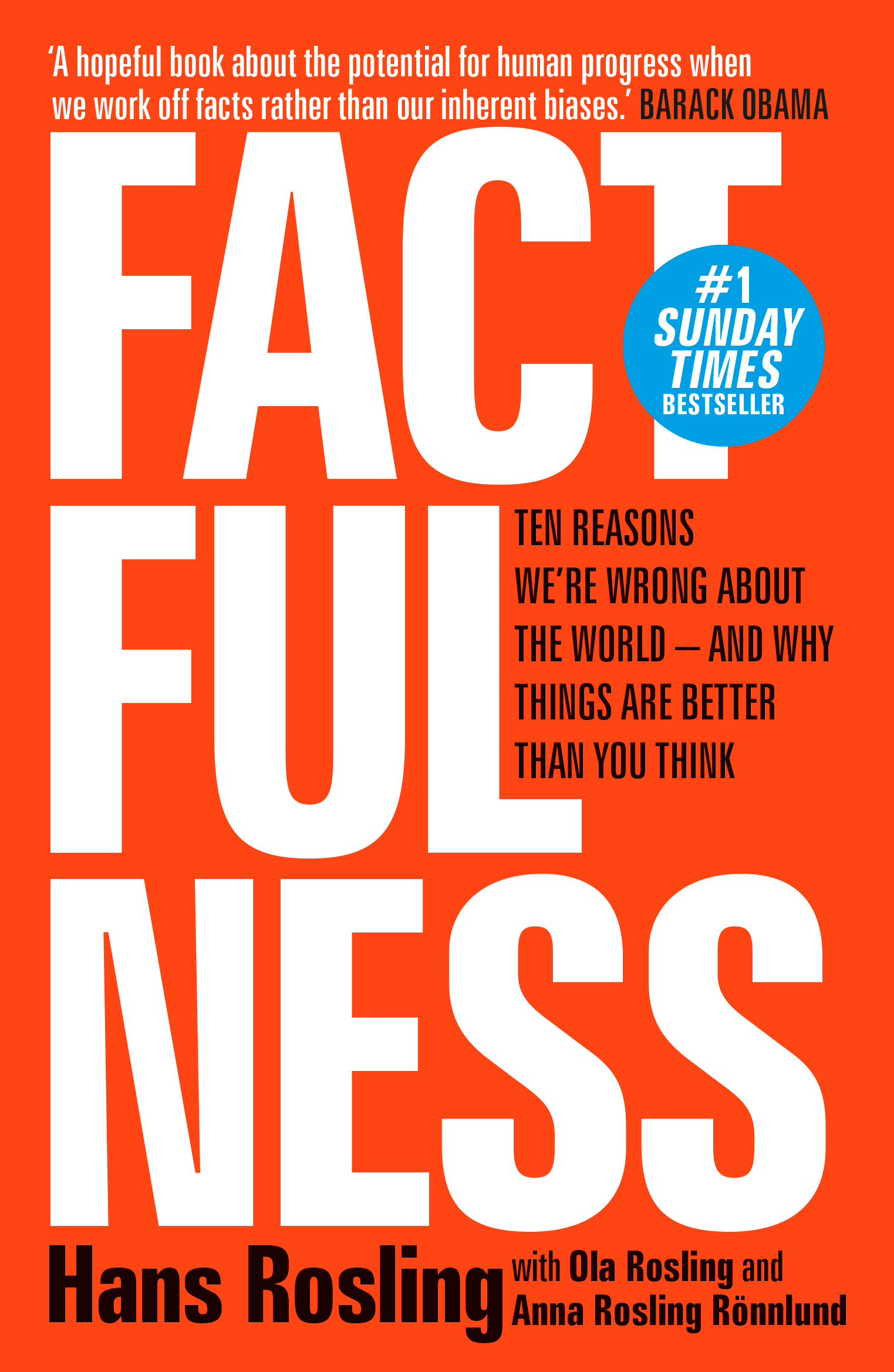Factfulness by Hans Rosling, ISBN: 9781473637498