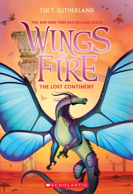 The Lost Continent (Wings of Fire, Book 11) by Tui T Sutherland, ISBN: 9781338214444