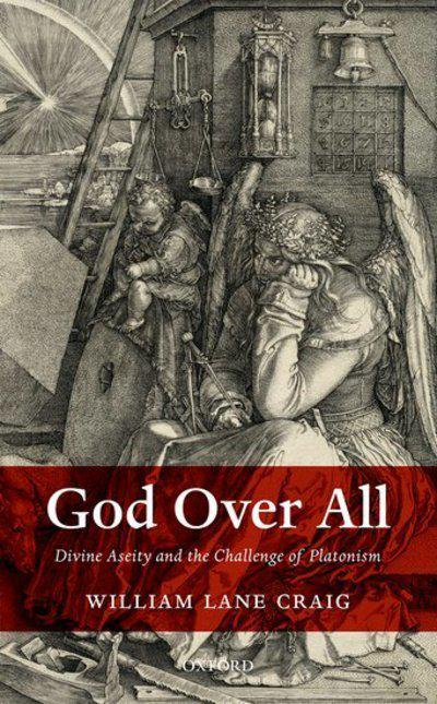 God Over AllDivine Aseity and the Challenge of Platonism