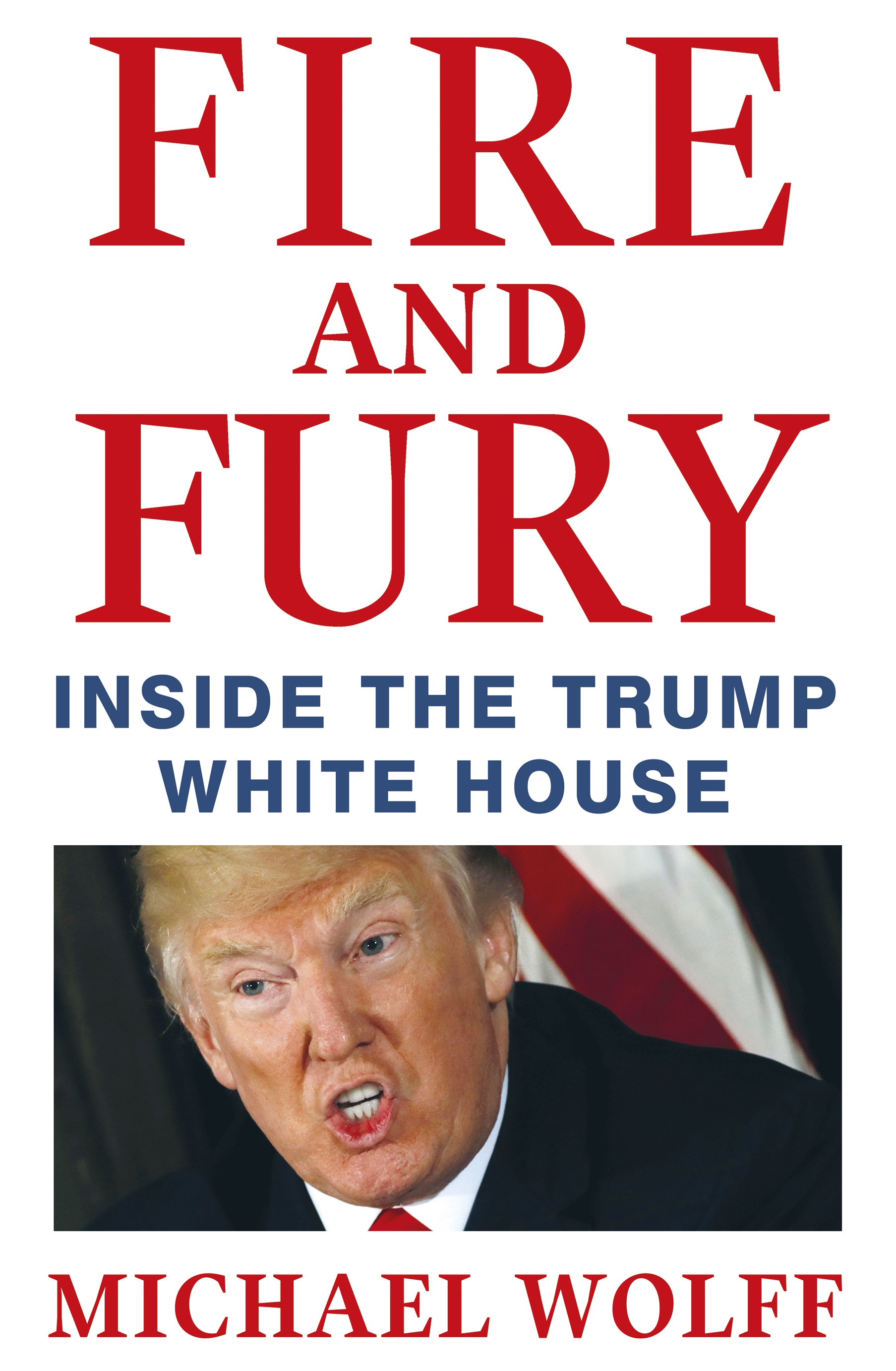 Fire and Fury by Michael Wolff, ISBN: 9781408711392